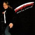 BENNY MARDONES (US) / Never Run Never Hide