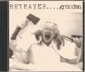 BETRAYER (Australia) / Grandma + Older Than God (2CD)