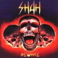 SHAH (Russia) / Beware (collector's item)