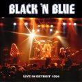 BLACK 'N BLUE (US) / Live In Detroit 1984