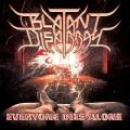 BLATANT DISARRAY (US) / Everyone Dies Alone