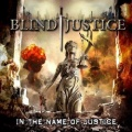 BLIND JUSTICE (Greece) / In The Name Of Justice
