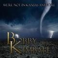 BOBBY KIMBALL (US) / We're Not In Kansas Anymore