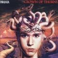 BRIAR (UK) / Crown Of Thorns (2021 reissue)