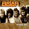 BRIAR (UK) / Reach Out + 8
