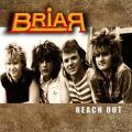 BRIAR (UK) / Reach Out + 8