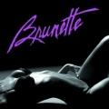 BRUNETTE (US) / Rough Demos