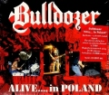 BULLDOZER (Italy) / Alive... In Poland