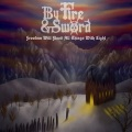 BY FIRE & SWORD (US) / Freedom Will Flood All Things With Light