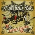 CAPTAIN BLACK BEARD (Sweden) / Before Plastic