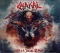 CHAKAL (Brazil) / Man Is A Jackal 2 Man