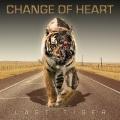 CHANGE OF HEART (UK) / Last Tiger
