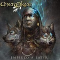 CHEROKEE (Spain) / Empiezo A Latir