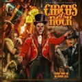 CIRCUS OF ROCK (Finland) / Come One, Come All