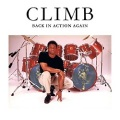 CLIMB (US) / Back In Action Again