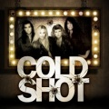 COLD SHOT (US) / Cold Shot
