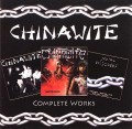 CHINAWITE (UK) / Complete Works