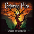 CONJURING FATE (UK) / Valley Of Shadows + 3