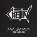 CRETIN (Netherlands) / The Demos 1988, 1989 & 1990