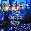 CRIMSON CRY (Russia) / Waiting For Tomorrow + 1