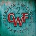 CHAMPLIN WILLIAMS FRIESTEDT (CWF) / II