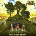 DARK FOREST (UK) / Oak, Ash & Thorn