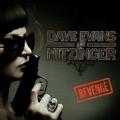 DAVE EVANS AND NITZINGER (UK) / Revenge