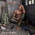MELIAH RAGE (US) / Dead To The World