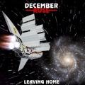 DECEMBER ROSE (UK) / Leaving Home