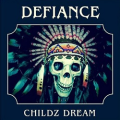 DEFIANCE (US/Arizona) / Childz Dream