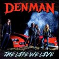 DENMAN (US) / The Life We Live