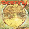 DESTINY(Germany) / Open Your Eyes