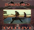 DIAMOND HEAD (UK) / Evil Live (2017 reissue)