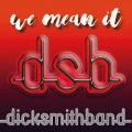 DICK SMITH BAND (UK) / We Mean It