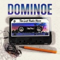 DOMINOE (Germany) / The Lost Radio Show