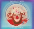 EDWARD REEKERS (Netherlands) / The Last Forest + 5