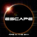 ESCAPE (UK) / Fire In The Sky