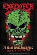 EXECUTER(Brazil) / 25 Years Thrashing Heads (DVD)