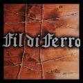 FIL DI FERRO (Italy) / Fil Di Ferro