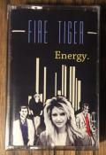 FIRE TIGER (US) / Energy (Cassette Tape)