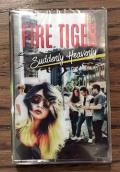 FIRE TIGER (US) / Suddenly Heavenly (Cassette Tape)