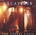 EXCALIBUR (UK) / Four Strange Nights