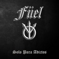 FUEL (Spain) / Solo Para Adictos