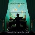 GENEROUS MEN (Sweden) / Through The Eyes Of A Child