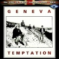 GENEVA (UK) / Temptation