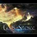 GODS OF SILENCE (Switzerland) / Neverland