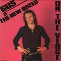 GUS & THE NEW BREED / On The Verge