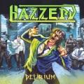 HAZZERD (Canada) / Delirium