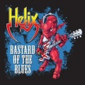 HELIX (Canada) / Bastard Of The Blues