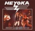 HEYOKA (US) / Secret Rarities 1978-86